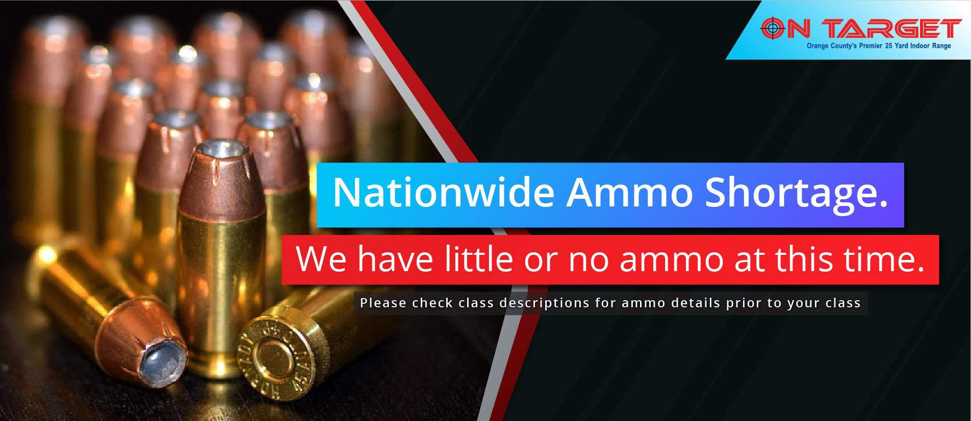Nationwide Ammo Shortage